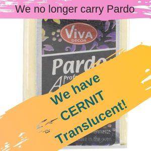 We carry Cernit Translucent now