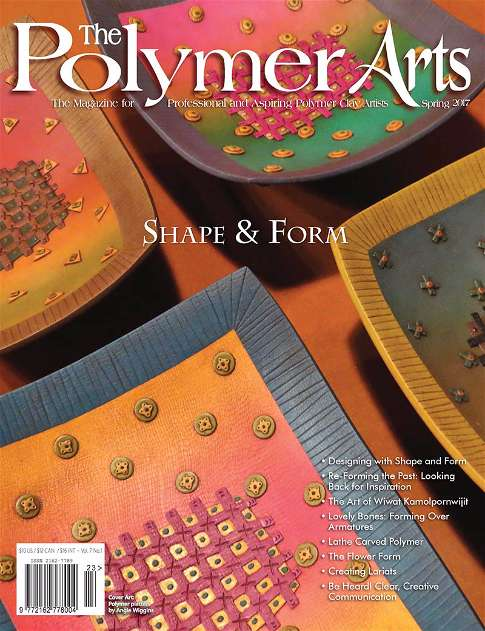 The Polymer Arts Spring 2017 Shape