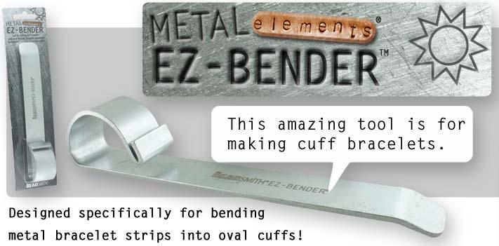 EZ-BENDER Easily form metal bracelets