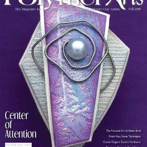 The Polymer Arts Magazine Fall 2018