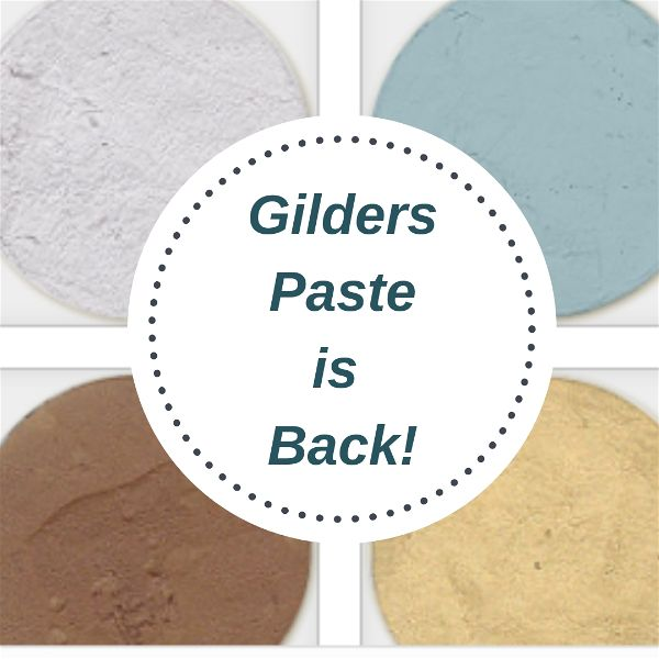 Gilders Paste is Back!