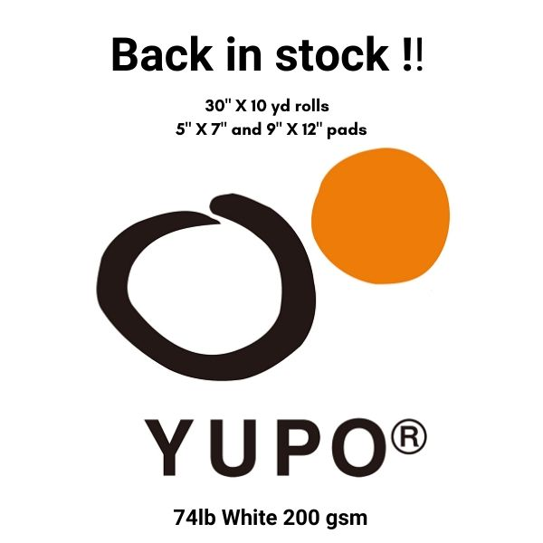 YUPO Rolls back in stock!