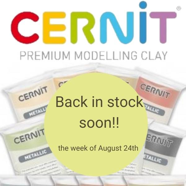 Cernit Back in stock soon